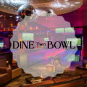 dine then bowl